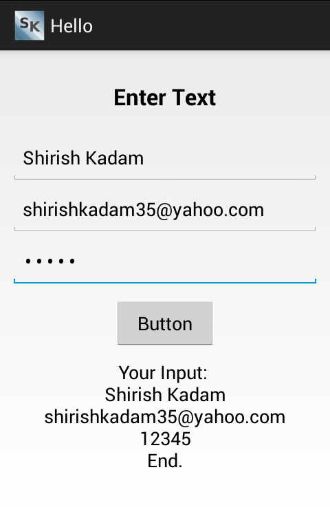 Android : How to Read and Display User Input  – Shirish Kadam
